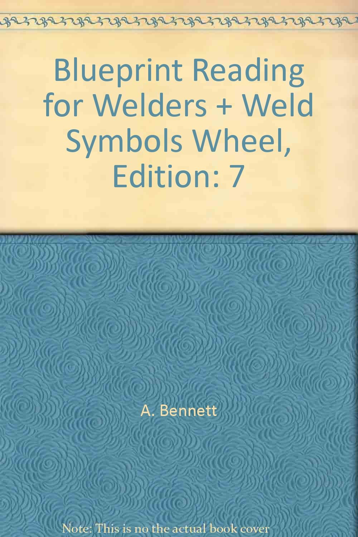 Blueprint Reading For Welders Weld Symbols Wheel Edition 7 A