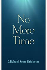 No More Time Kindle Edition