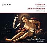 Bollius: Johannes Oratorium