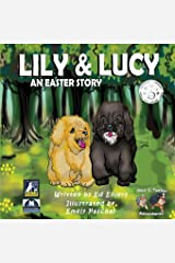 Lily & Lucy: An Easter Story (A Max & Tucker Adventure) Paperback
