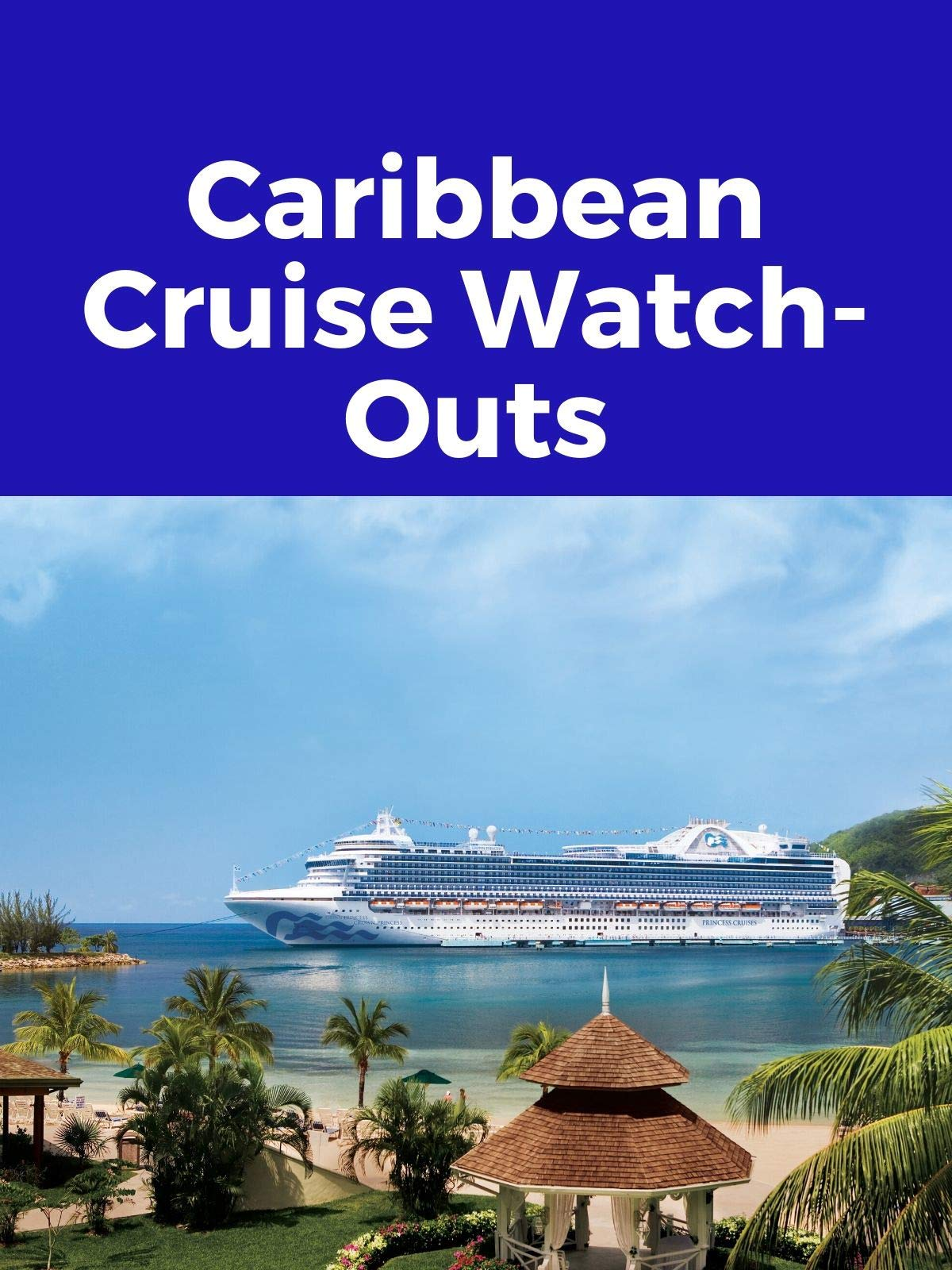 Clip: Caribbean Cruise Watch-Outs