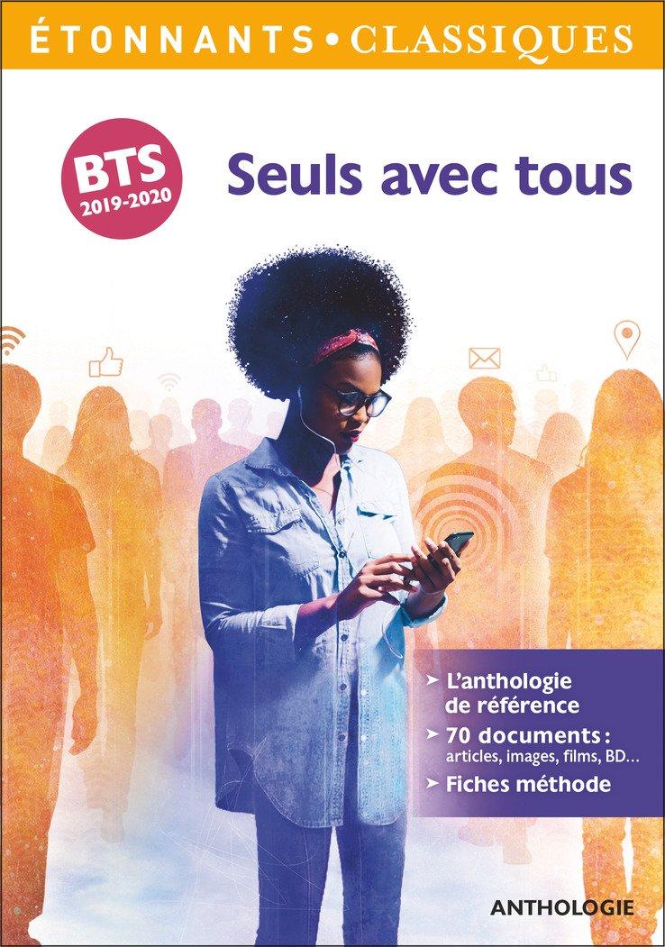 Seuls avec tous : Programme BTS 2019-2020 Poche – 22 août 2018 Bruno Rigolt Grégoire Schmitzberger FLAMMARION 2081422131