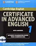Cambridge Certificate in Advanced English 1 for updated exam Self-study Pack: Official Examination papers from University of Cambridge ESOL Examinations: Paper 1 (CAE Practice Tests)