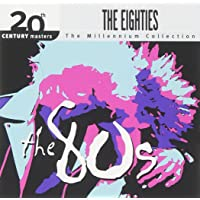 The Best of the 80's: 20th Century Masters (Millennium Collection)