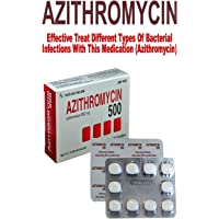 ΑΖlΤΗRỌΜΥClΝ: Effective Treat Different Types Of Bacterial Infections With This Medication (Azithromycin)