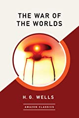 The War of the Worlds (AmazonClassics Edition) (English Edition) Edición Kindle