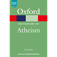 A Dictionary of Atheism (Oxford Quick Reference Online)