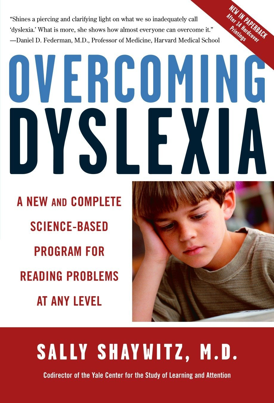 Overcoming Dyslexia: A New and Complete Science-Based Program for Reading Problems at Any Level by Vintage