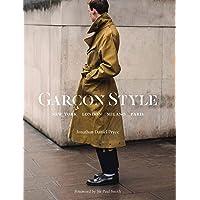 Garçon Style: New York, London, Milano, Paris