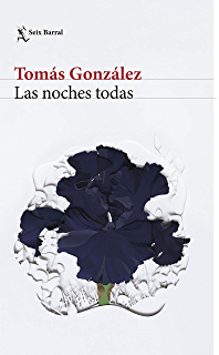 Las noches todas (Spanish Edition)