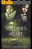Soldier's Heart - A Civil War Novel