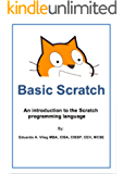 Basic Scratch: An introduction to the Scratch programming language