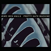 Pretty Hate Machine (Vinyl)