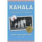 Kahala: Growing Up In Hawaii