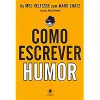 Como Escrever Humor - Parte 1