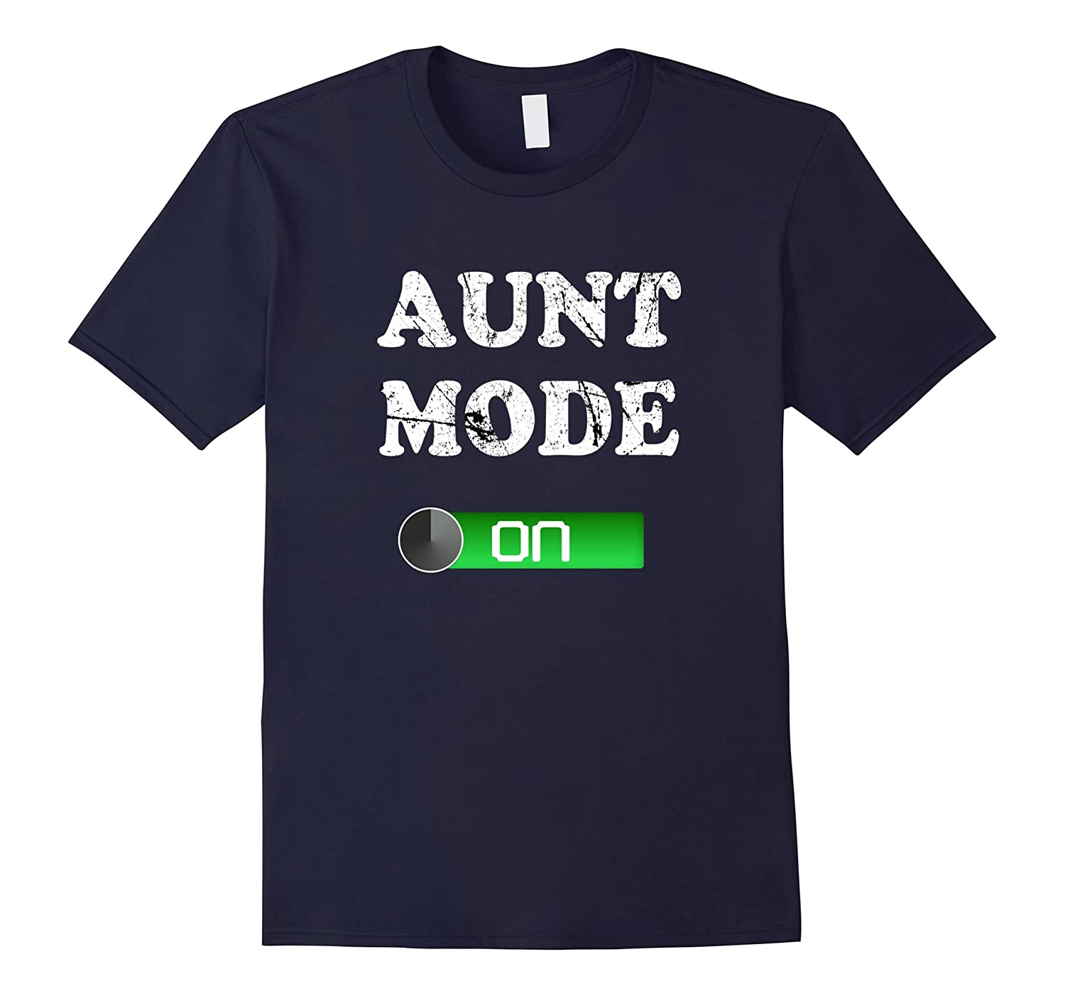 Aunt Mode New Baby Arrival and Pregnancy T Shirt-TJ