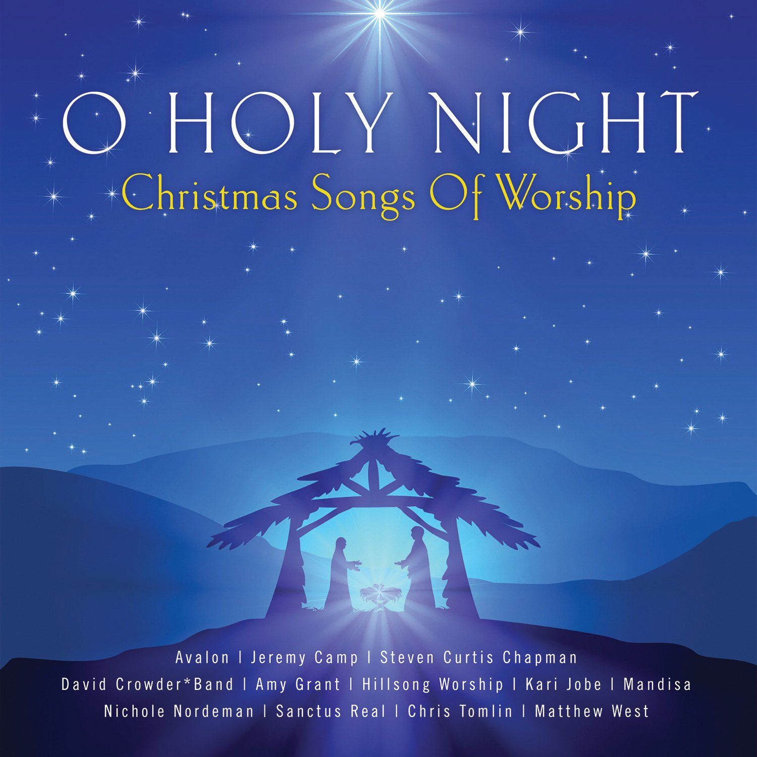Various Artists - O Holy Night - Christmas Songs Of Worship - Amazon ...