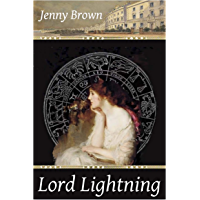 Lord Lightning (Unrepentant Scoundrels Book 1) (English Edition)