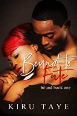 Bound To Fate (Bound Series Book 1) Kindle Edition