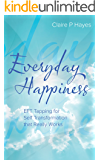 Everyday Happiness: EFT Tapping for Self Transformation that Really Works