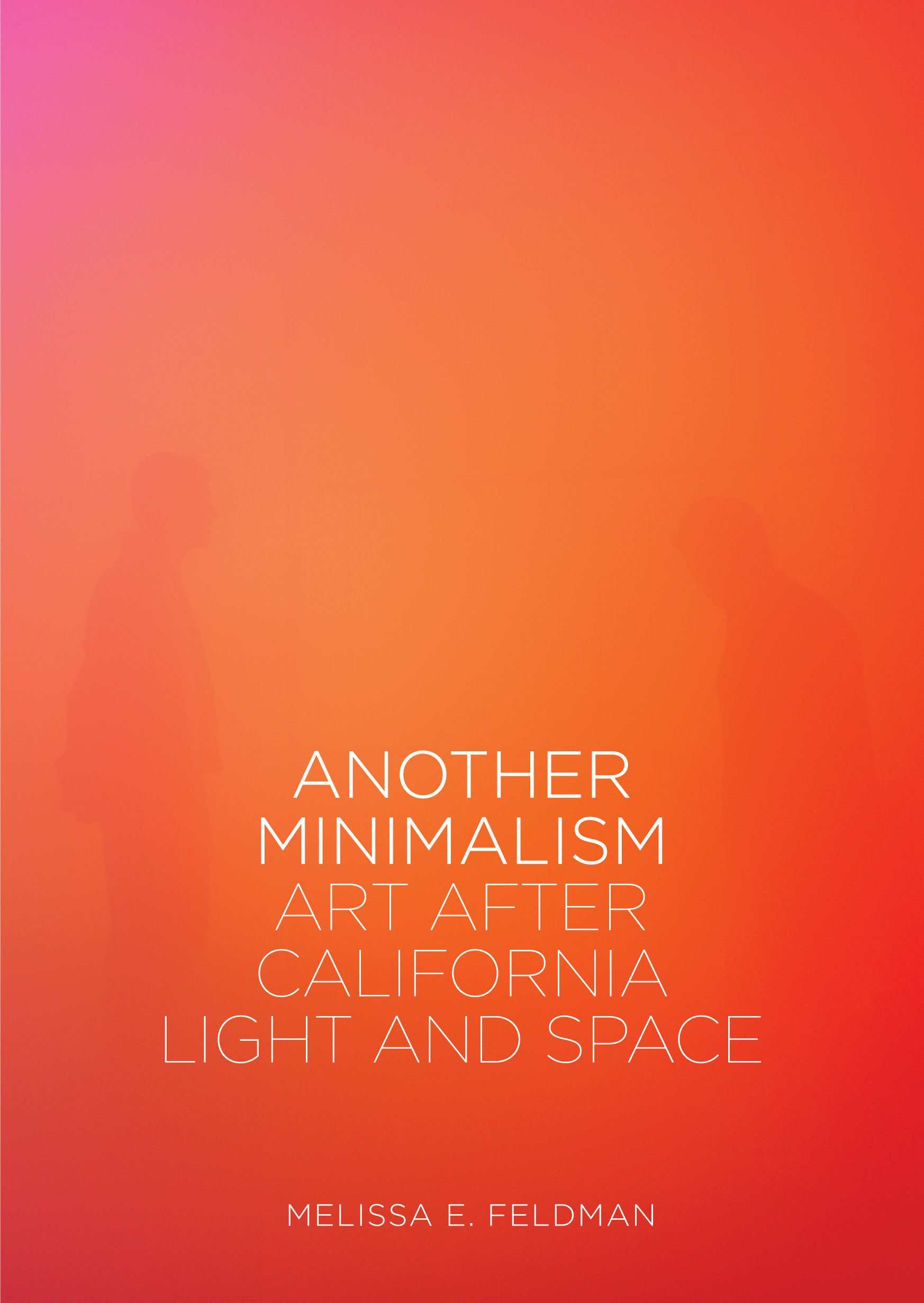 Another Minimalism: Art After California Light and Space ebook