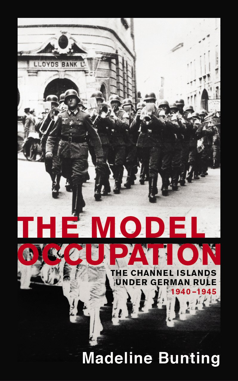 Download The Model Occupation: The Channel Islands Under German Rule, 1940-1945 ebook