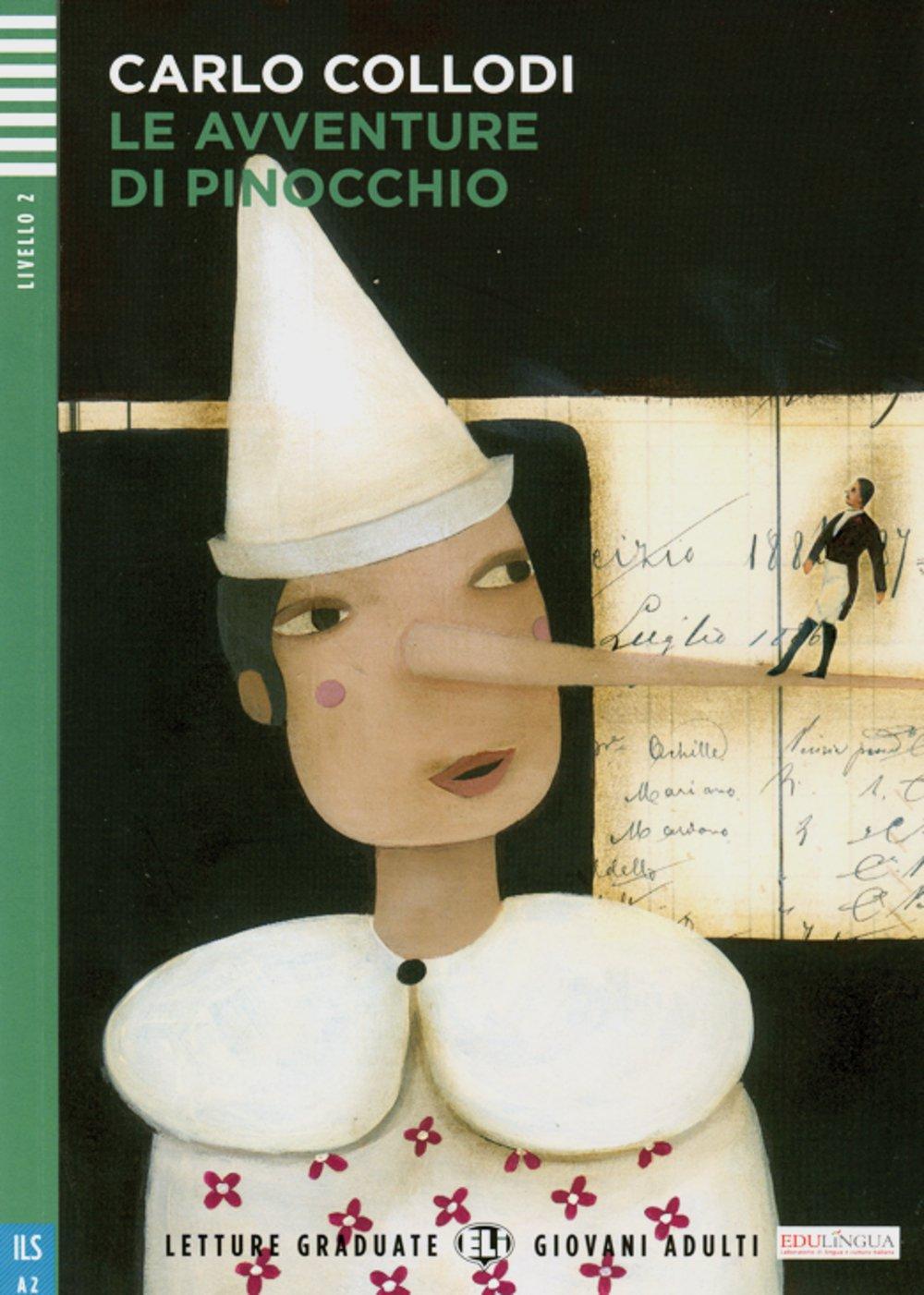 Le Avventure di Pinoccio: Mit Annotationen (Letture Graduate ELI)