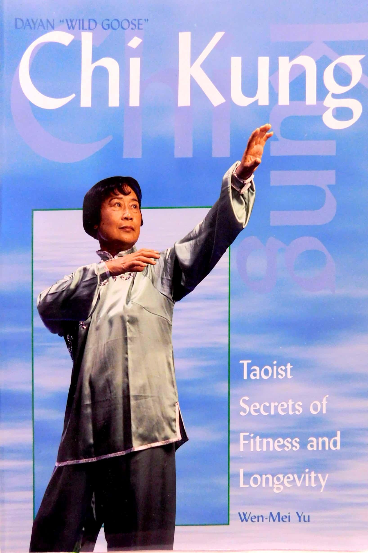Chi Kung: Taoist Secrets of Fitness and Longevity
