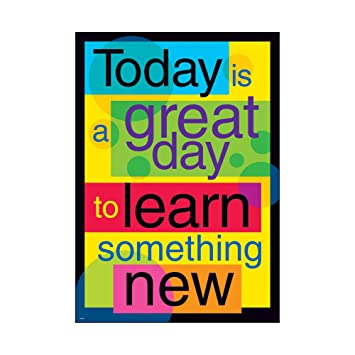 Image result for today is a great day to learn something new