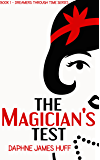 The Magician's Test: A historical psychic short story (Dreamers Through Time)
