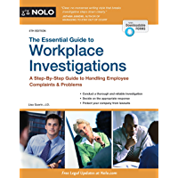 Essential Guide to Workplace Investigations, The: A Step-By-Step Guide to Handling Employee Complaints & Problems (English Edition)