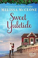 Sweet Yuletide (Indigo Bay Christmas Romances Book 4) Kindle Edition