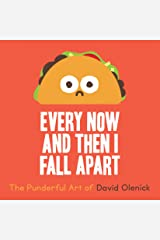 Every Now and Then I Fall Apart: The Punderful Art of David Olenick Hardcover