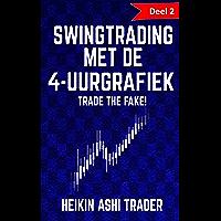 Swingtrading met de 4-uurgrafiek: Deel 2: Trade the Fake!