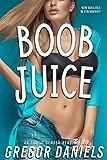Boob Juice (Gender Transformation Erotica)