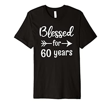 Mens Blessed For 60 Years 60th Birthday Gift Grandma Mom 2XL Black