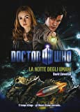 La notte degli umani. Doctor Who