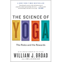 The Science of Yoga: The Risks and the Rewards (English Edition)