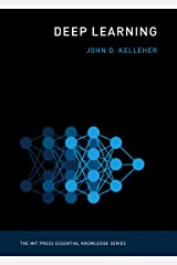 Deep Learning (The MIT Press Essential Knowledge series) Kindle Edition
