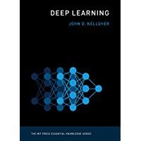 Deep Learning (The MIT Press Essential Knowledge series) (English Edition)