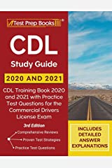 CDL Study Guide 2020 and 2021: CDL Training Book 2020 and 2021 with Practice Test Questions for the Commercial Drivers License Exam [3rd Edition] Paperback
