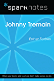 Johnny Tremain (SparkNotes Literature Guide) (SparkNotes Literature Guide Series)
