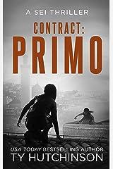 Contract: Primo (Sei Thriller Book 3) Kindle Edition