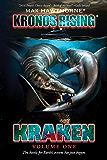 KRONOS RISING: KRAKEN (volume 1 of 3): The battle for Earth's oceans has just begun. (English Edition)