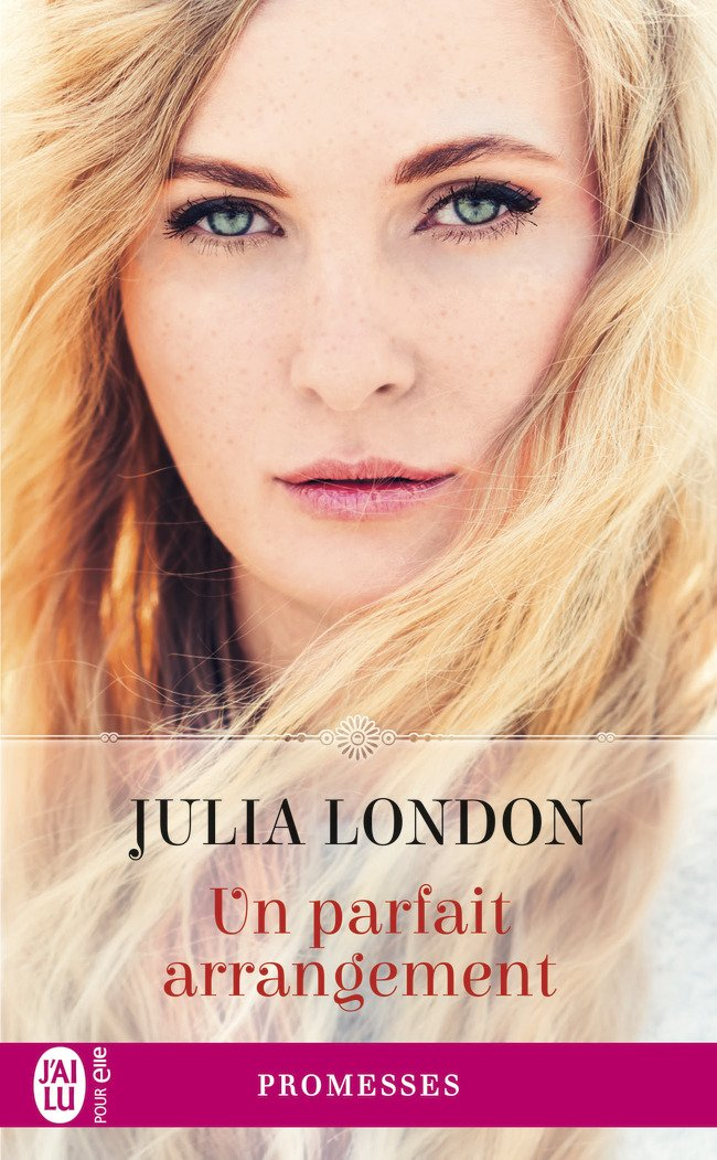 Un parfait arrangement - Julia London