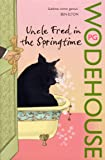 Uncle Fred in the Springtime (Blandings Castle)