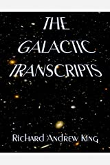 The Galactic Transcripts Kindle Edition