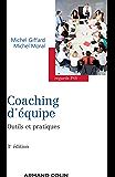 Coaching d'équipe - 3e édition : Outils et pratiques (Regards psy)