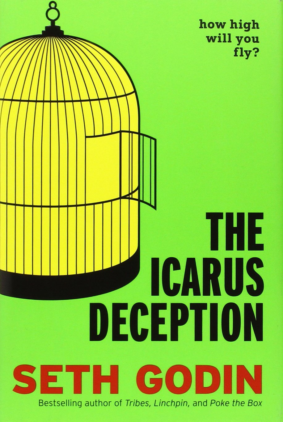 Image result for icarus deception seth godin