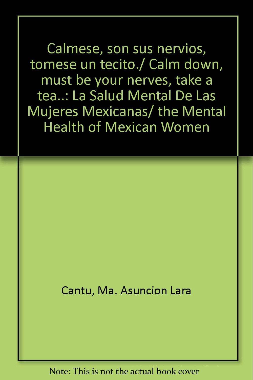 Calmese, son sus nervios (Spanish Edition) PDF